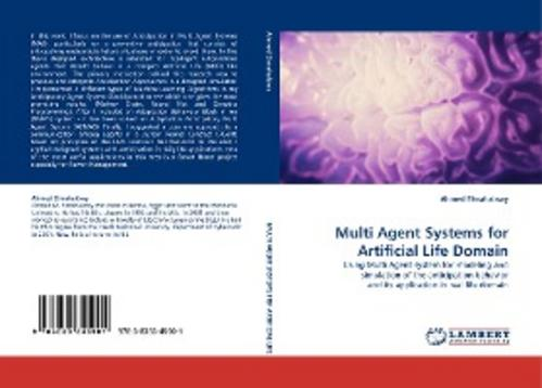 Multi-Agent-Systems-for-Artificial-Life-Domain-Ahmed-Elmah-9783838345901