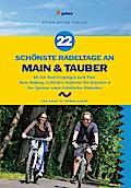 22 schönste Radeltage an Main & Tauber: 861 k ...