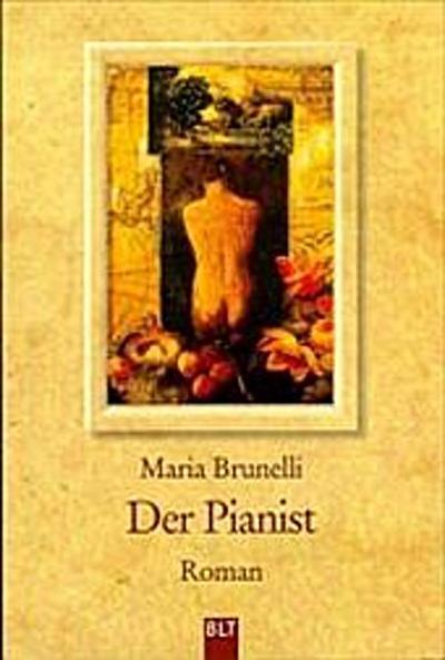 Der Pianist - Bastei Lübbe - Taschenbuch, Deutsch, Maria Brunelli, Karin Rother, ,