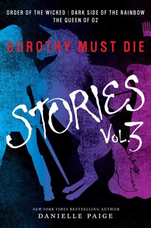 Dorothy-Must-Die-Stories-Vol-3-Danielle-Paige
