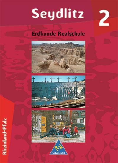 seydlitz-erdkunde-ausgabe-2000-fur-real-und-regelschulen-in-rheinland-pfalz-schulerband-2-klasse