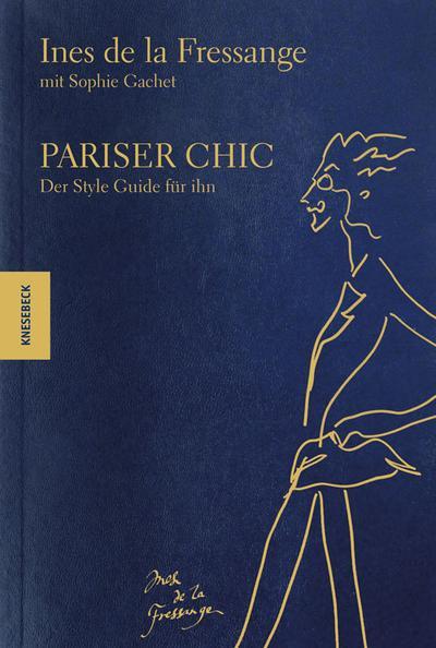 Pariser Chic  Der Style Guide für ihn  Deutsch  100 farb. Abb.