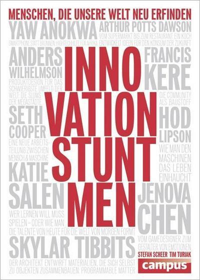 Innovation Stuntmen: Menschen, die unsere Welt neu erfinden