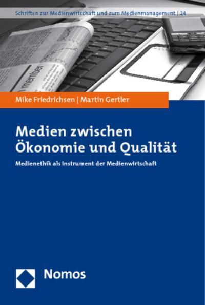 BUCH-Medien-zwischen-Okonomie-und-Qualitaet-Medienethik-als-Instrument-der-Me