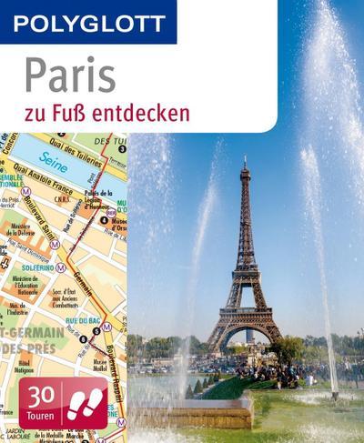 POLYGLOTT – Paris zu Fuß entdecken