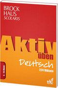 Brockhaus Scolaris Aktiv üben Deutsch 5.-10. Klasse: 224 Diktate