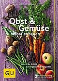 Obst & Gemüse selbst anbauen