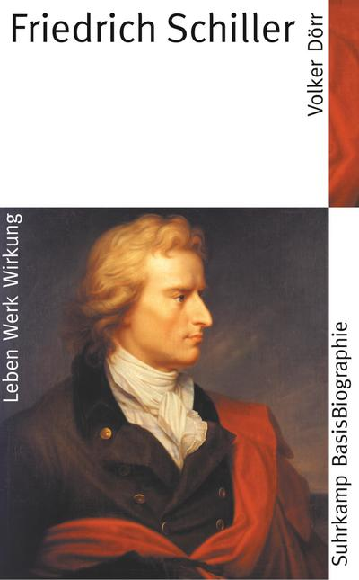 Friedrich Schiller (Suhrkamp BasisBiographien)