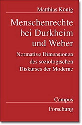 Menschenrechte-bei-Durkheim-und-Weber-Matthias-Koenig