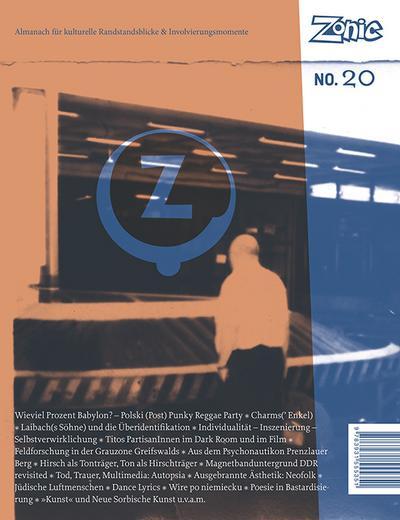 Zonic: Jahrgang No. 20, Almanach für kulturelle Randstandsblicke & Involvierungsmomente
