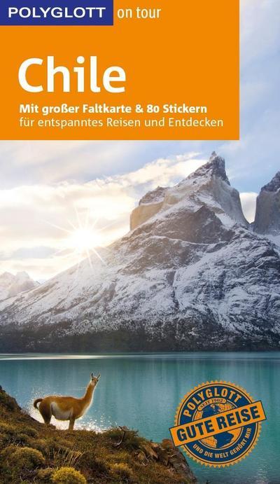 polyglott-on-tour-reisefuhrer-chile-mit-gro-er-faltkarte-und-80-stickern