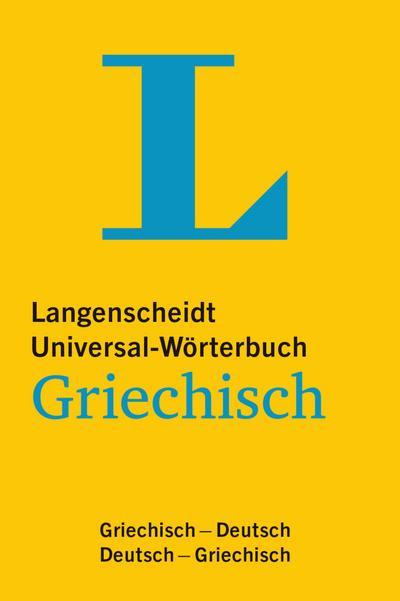 langenscheidt-universal-worterbuch-griechisch-mit-tipps-fur-die-reise-griechisch-deutsch-deutsch-