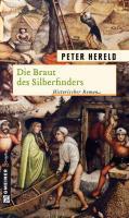 Die Braut des Silberfinders (Historische Roma ...