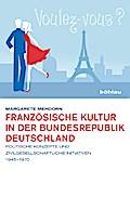 Französische Kultur in der Bundesrepublik Deu ...