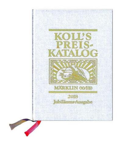 Koll`s Preiskatalog Märklin 00/H0 Gesamtausgabe 2018