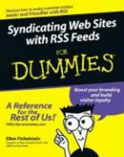Syndicating Web Sites with Rss Feeds for Dummies - Hungry Minds Trade Co - Taschenbuch, Englisch, Ellen Finkelstein, Chris Pirillo, ,