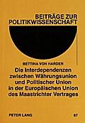 Die Interdependenzen zwischen Währungsunion u ...