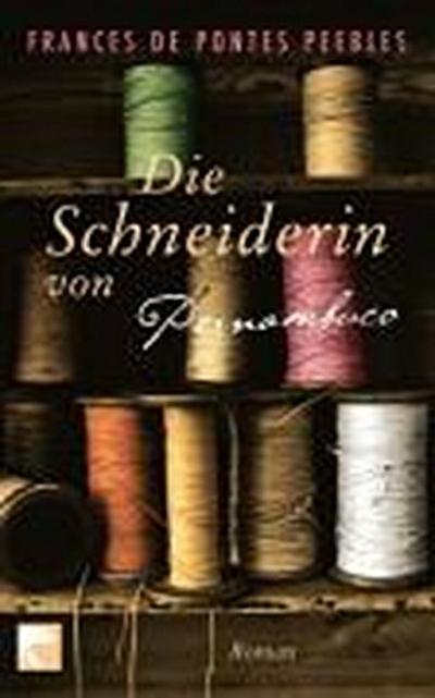 die-schneiderin-von-pernambuco-roman