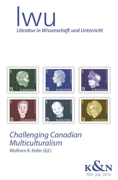 challenging-canadian-multiculturalism-literatur-in-wissenschaft-und-unterricht-lwu-xlv-3-4-2012-l
