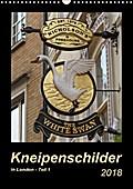 9783665731977 - Angelika Keller: Kneipenschilder in London - Teil 1 (Wandkalender 2018 DIN A3 hoch) - Die AUSHÄNGE-Schilder der Londoner Pubs (Monatskalender, 14 Seiten ) - Книга