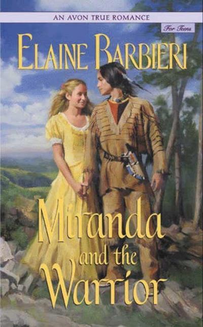 Avon True Romance: Miranda and the Warrior