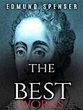 Edmund Spenser: The Best Works