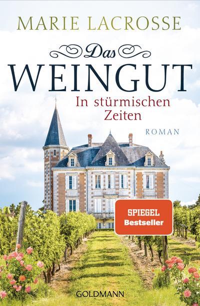 das-weingut-in-sturmischen-zeiten-das-weingut-1-roman