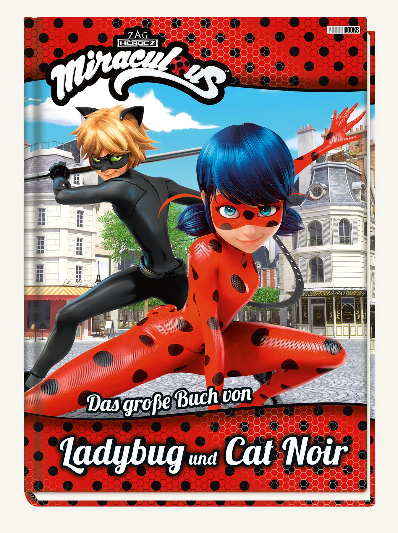 Streng Miraculous: Das Große Buch Von Ladybug Und Cat Noir: Fanbuch