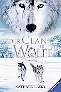 Eiskönig (Der Clan der Wölfe, Band 4)