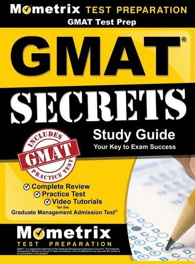 gmat-test-prep-gmat-secrets-study-guide-complete-review-practice-tests-video-tutorials-for-the-g