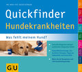 Quickfinder Hundekrankheiten: Was fehlt meine ...