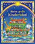 Meine große Kinderbibel   ; Bibeln; Gest. v.  ...