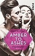 Amber to Ashes - Ungebändigt
