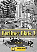 Berliner Platz 3: Deutsch im Alltag für Erwac ...