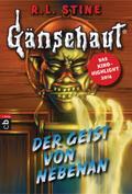 Gänsehaut - Der Geist von nebenan (Die Gänseh ...