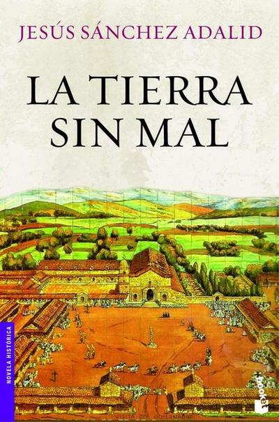 la-tierra-sin-mal-novela-historica-