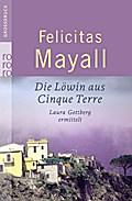 Die Löwin aus Cinque Terre: Laura Gottbergs d ...
