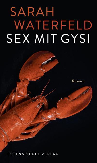 Sex mit Gysi: Roman