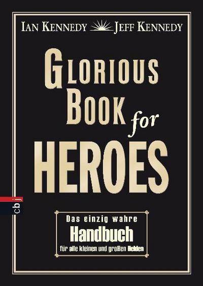 glorious-book-of-heroes-das-einzig-wahre-handbuch-fur-alle-kleinen-und-gro-en-helden