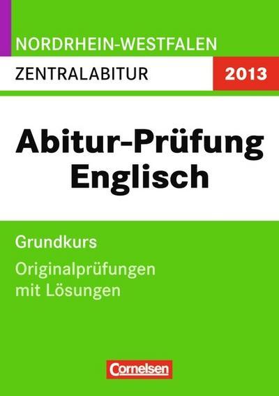 abitur-originalprufungen-englisch-nordrhein-westfalen-2012-zentralabitur-grundkurs-gymnasium-g