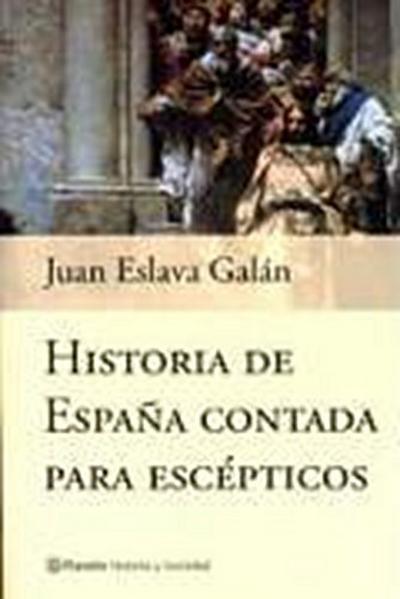historia-de-espana-contada-para-escepticos-historia-y-sociedad-