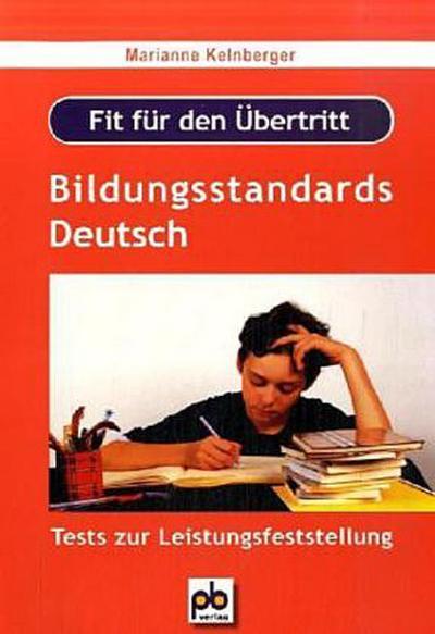 fit-fur-den-ubertritt-bildungsstandards-deutsch