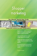 Shopper marketing The Ultimate Step-By-Step Guide