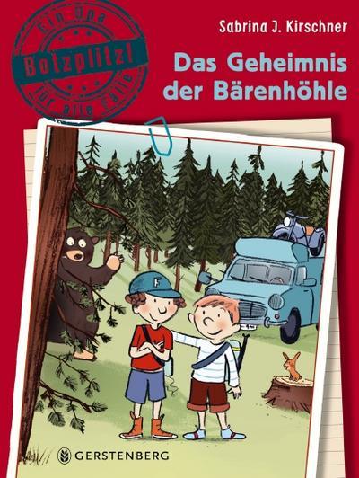 Das Geheimnis der Bärenhöhle: Botzplitz! Ein Opa für alle Fälle