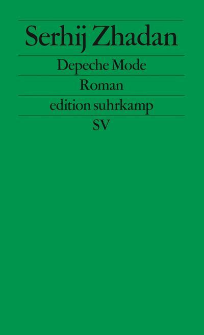 Depeche Mode: Roman (edition suhrkamp)
