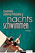 Nachts schwimmen; Roman; Übers. v. Brammertz, ...