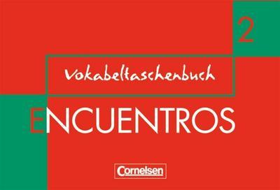 encuentros-3-fremdsprache-bisherige-ausgabe-band-2-vokabeltaschenbuch