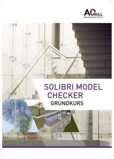 solibri-model-checker-grundkurs-handbuch, 35.14 EUR @ regalfrei-de