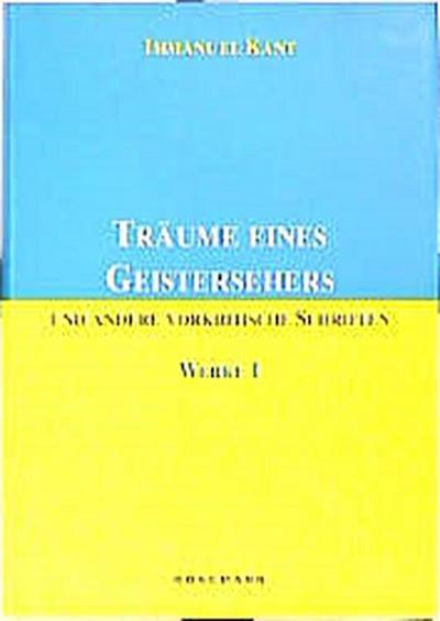 werke-in-sechs-banden-bd-i-traume-eines-geistersehers-und-andere-vorkritische-schriften