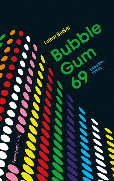 Bubble Gum 69: Episodenroman